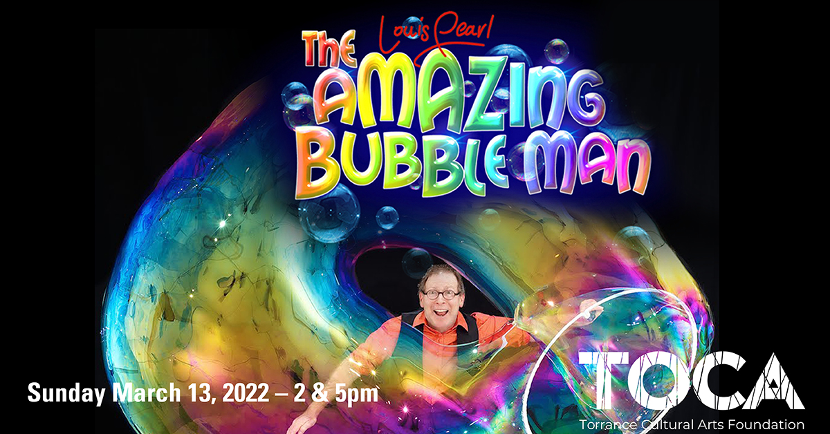 The Amazing Bubble Man - Louis Pearl